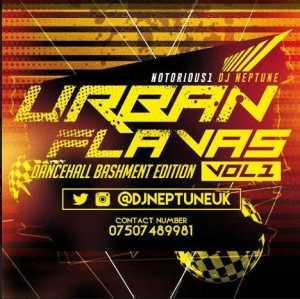 Dj Neptune Uk - Urban Flavaz (Dancehall Bashment Edition) Vol.1